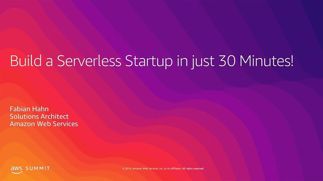 Build a Serverless Startup in Just 30 Minutes!