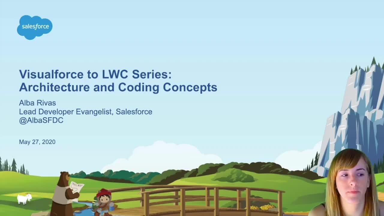 Video: Serie Visualforce a LWC - Conceptos de Arquitectura y Desarrollo