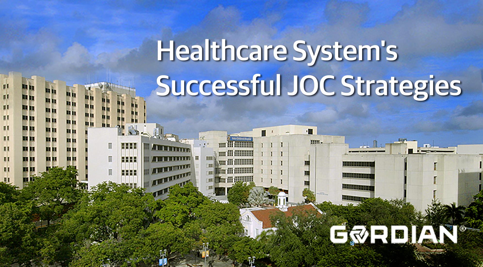 Healthcare System's Successful JOC Strategies