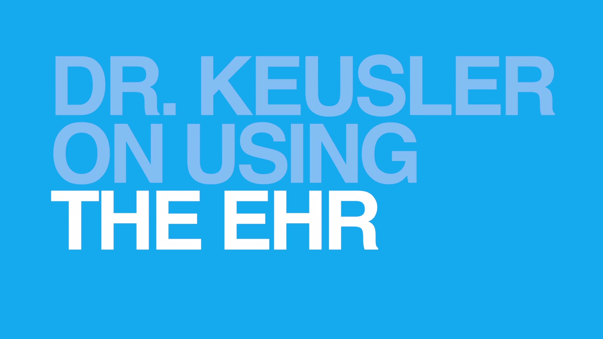 EHR-Keusler-1920x1080