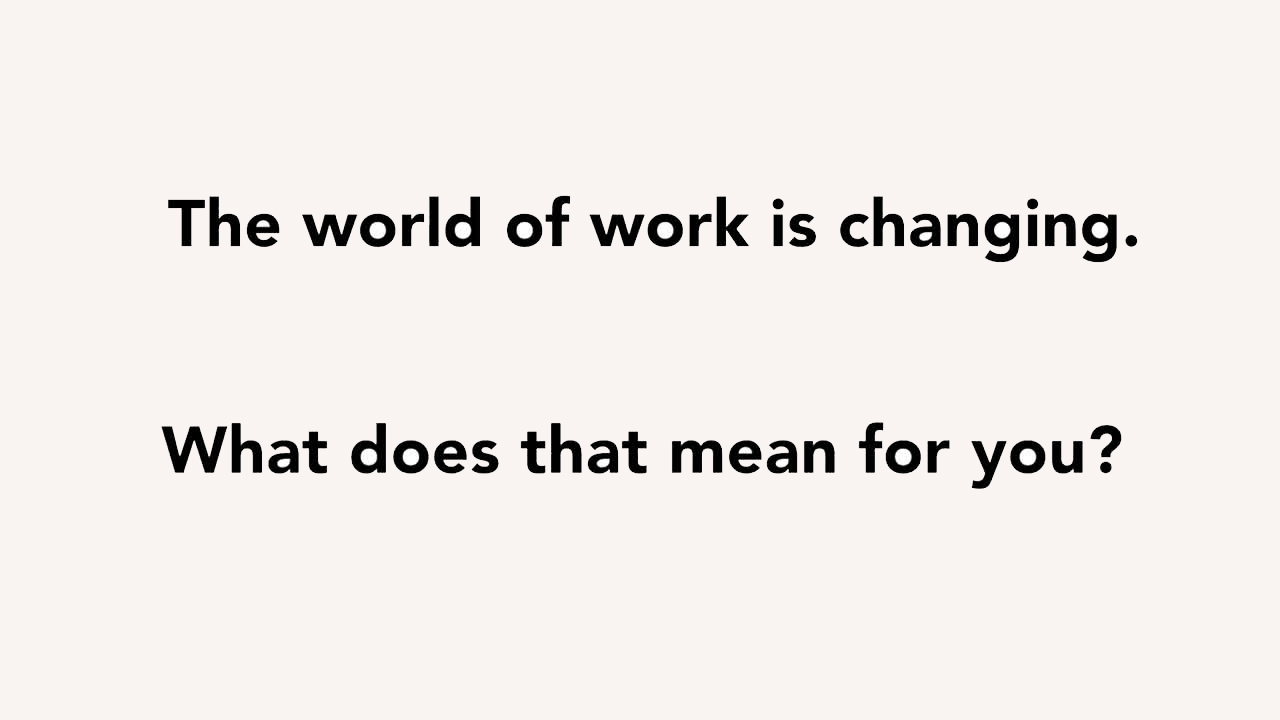 Video: The Changing World of Work