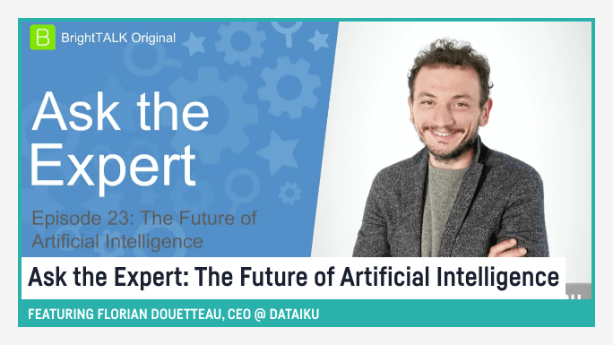 Ask the Expert: The Future of Artificial Intelligence