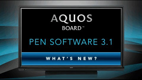 AQUOS BOARD Pen Software 3.1 - What's New