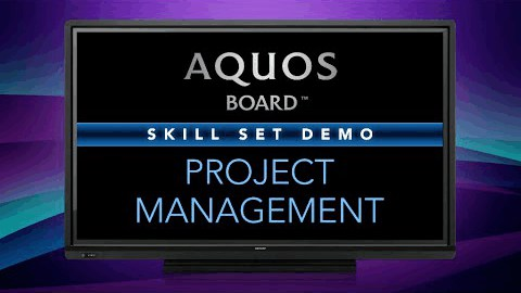 Project Management on the Sharp AQUOS BOARD
