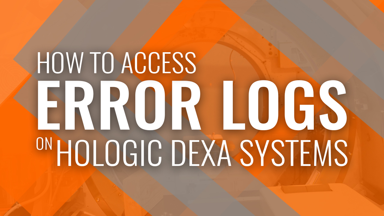 How to Access Error Logs on a Holgics DEXA System