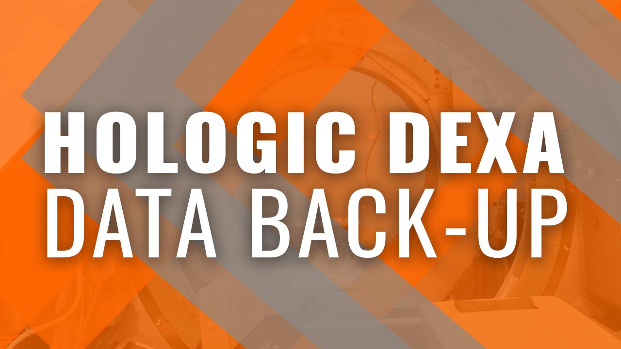 Hologic DEXA Data Back Up