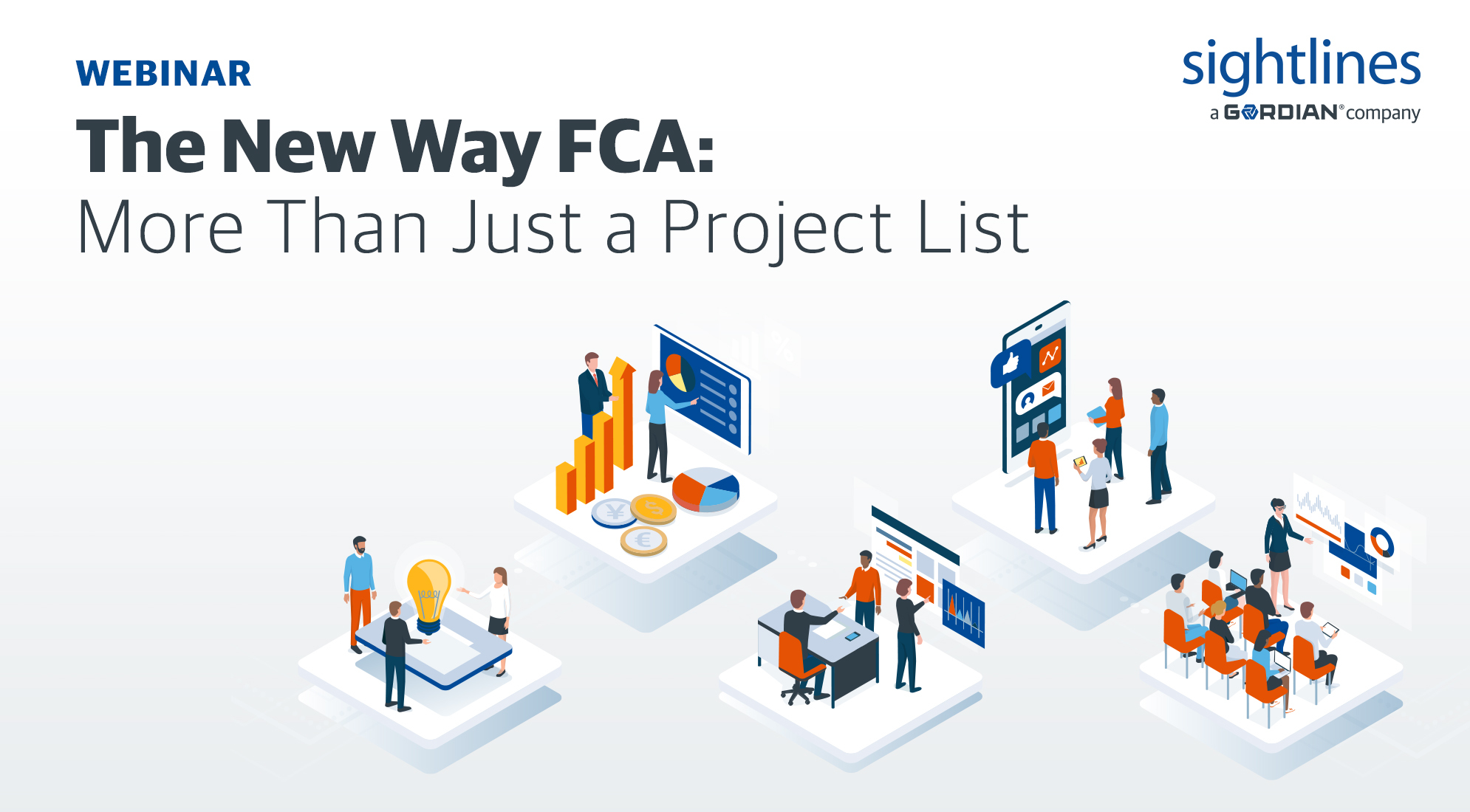 The New Way FCA: More Than Just A Project List