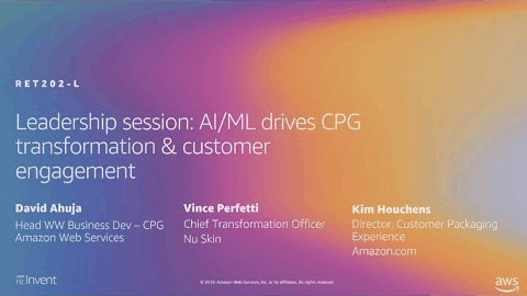AWS re:Invent 2019:  AI/ML drives CPG transformation & customer engagement