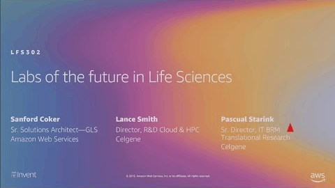 AWS re:Invent 2019: Labs of the future in Life Sciences