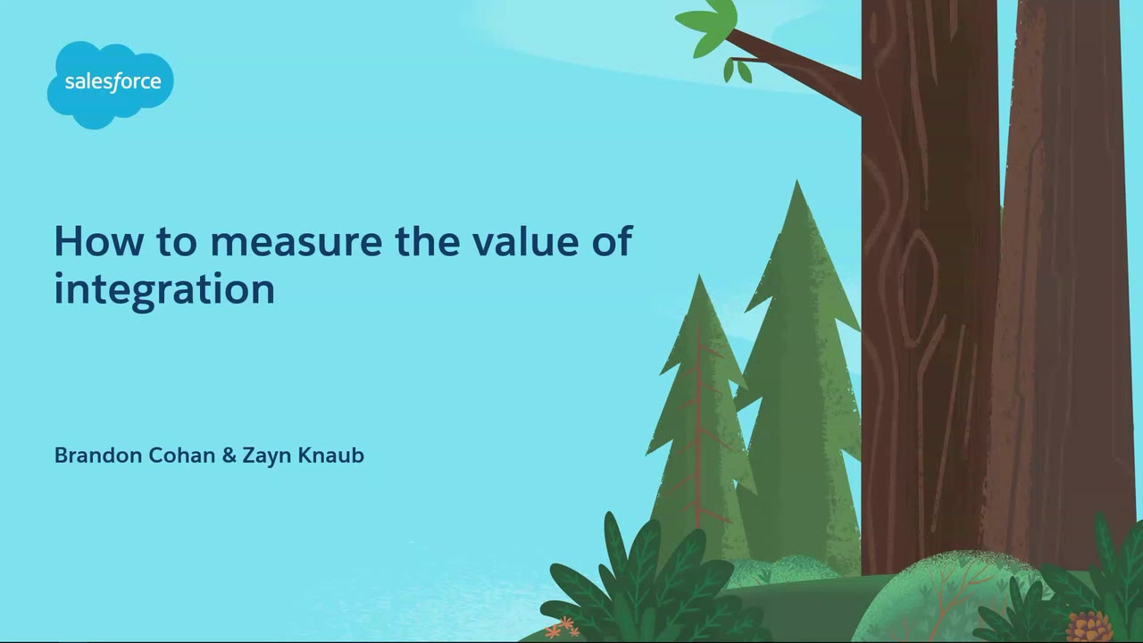 Dreamforce 2019: How to Measure the Value of Integration