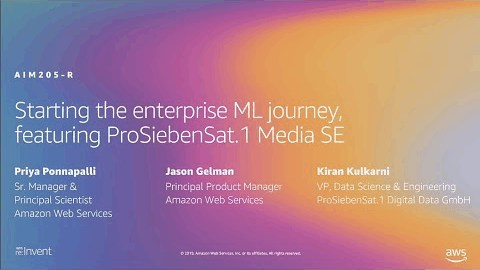 AWS re:Invent 2019: Starting the enterprise ML journey, ft. ProSiebenSat.1 Media SE