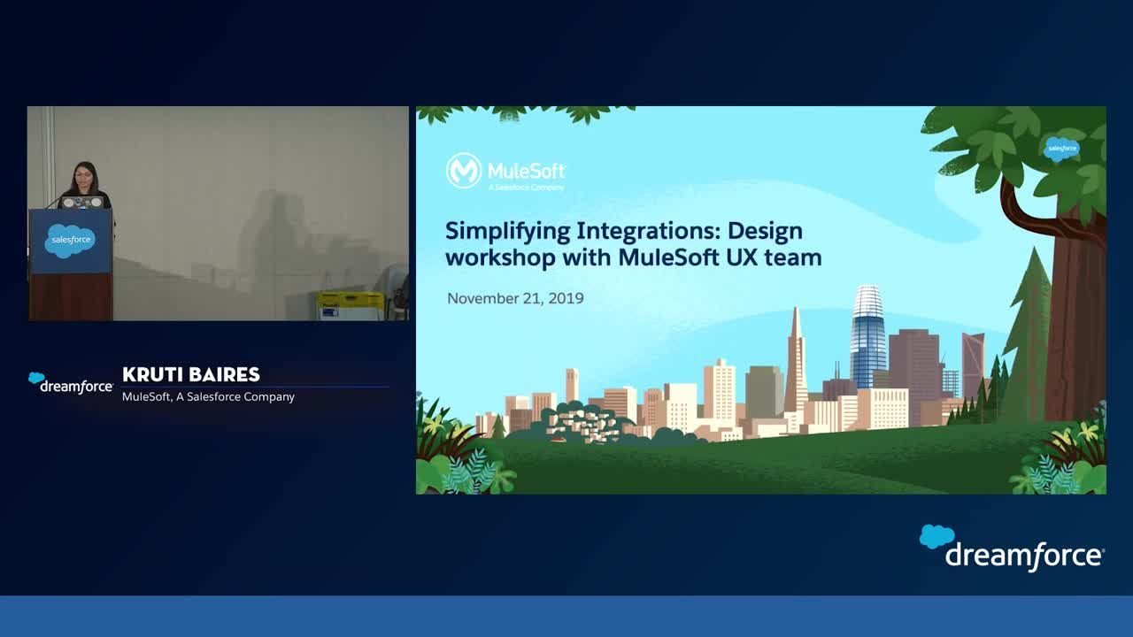 Dreamforce 2019: Simplifying Integration: A Design Workshop with the MuleSoft UX Team