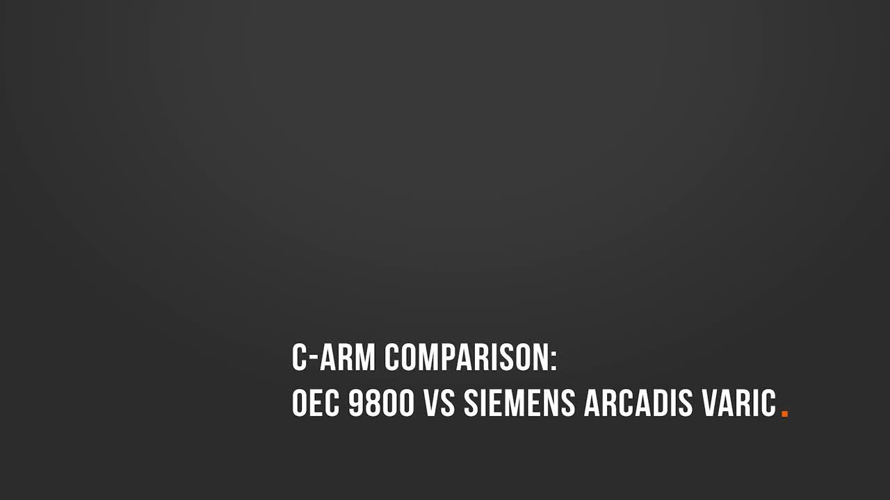 C-Arm Comparison: OEC 9800 vs. Siemens Arcadis Varic