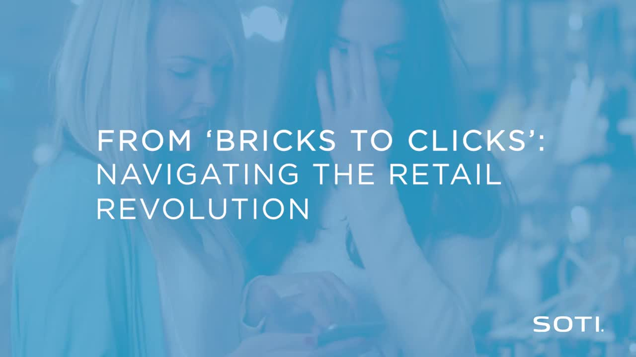 From bricks to clicks - Retail - Video