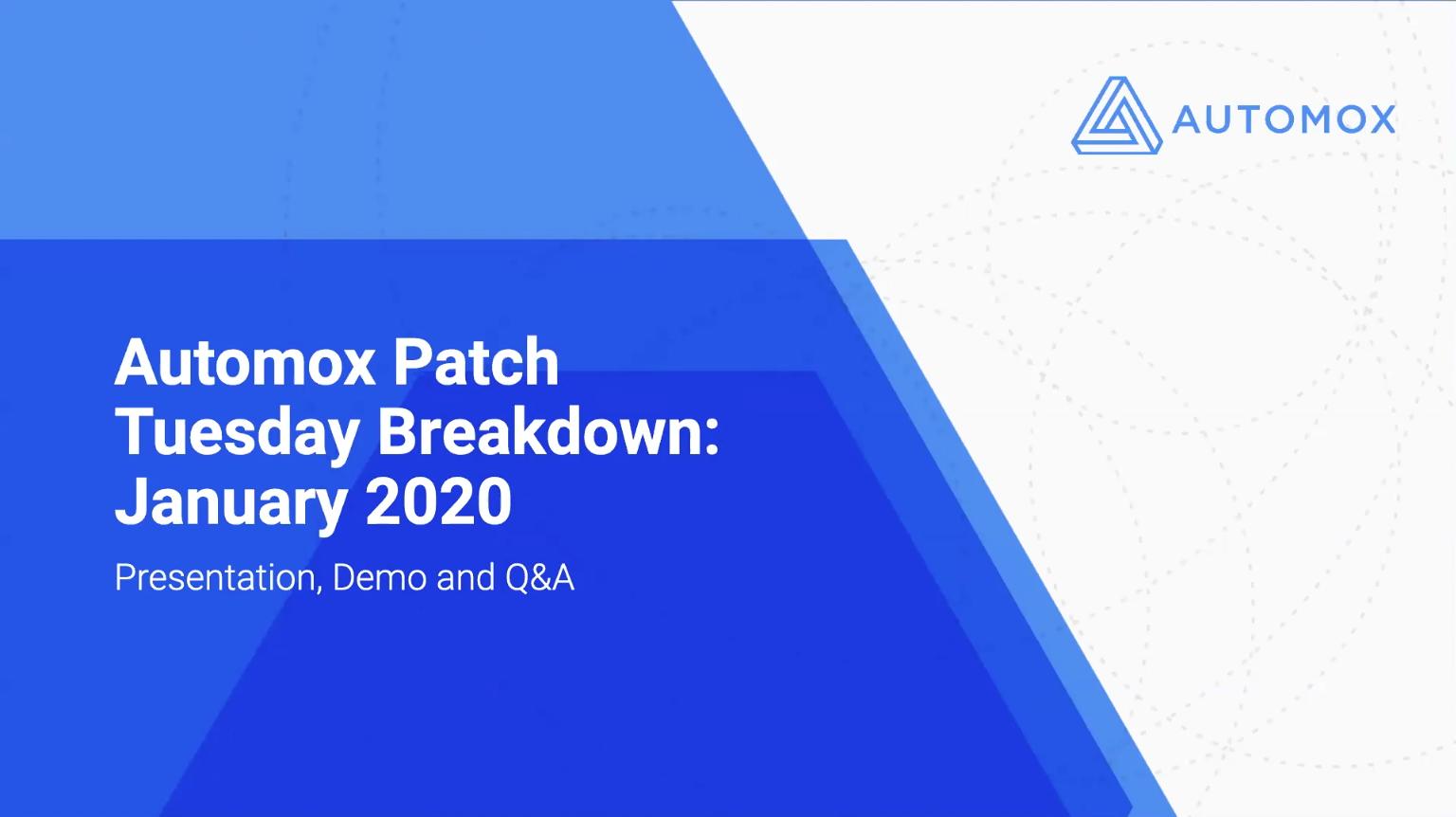 Automox Patch Tuesday Breakdown: January 2020