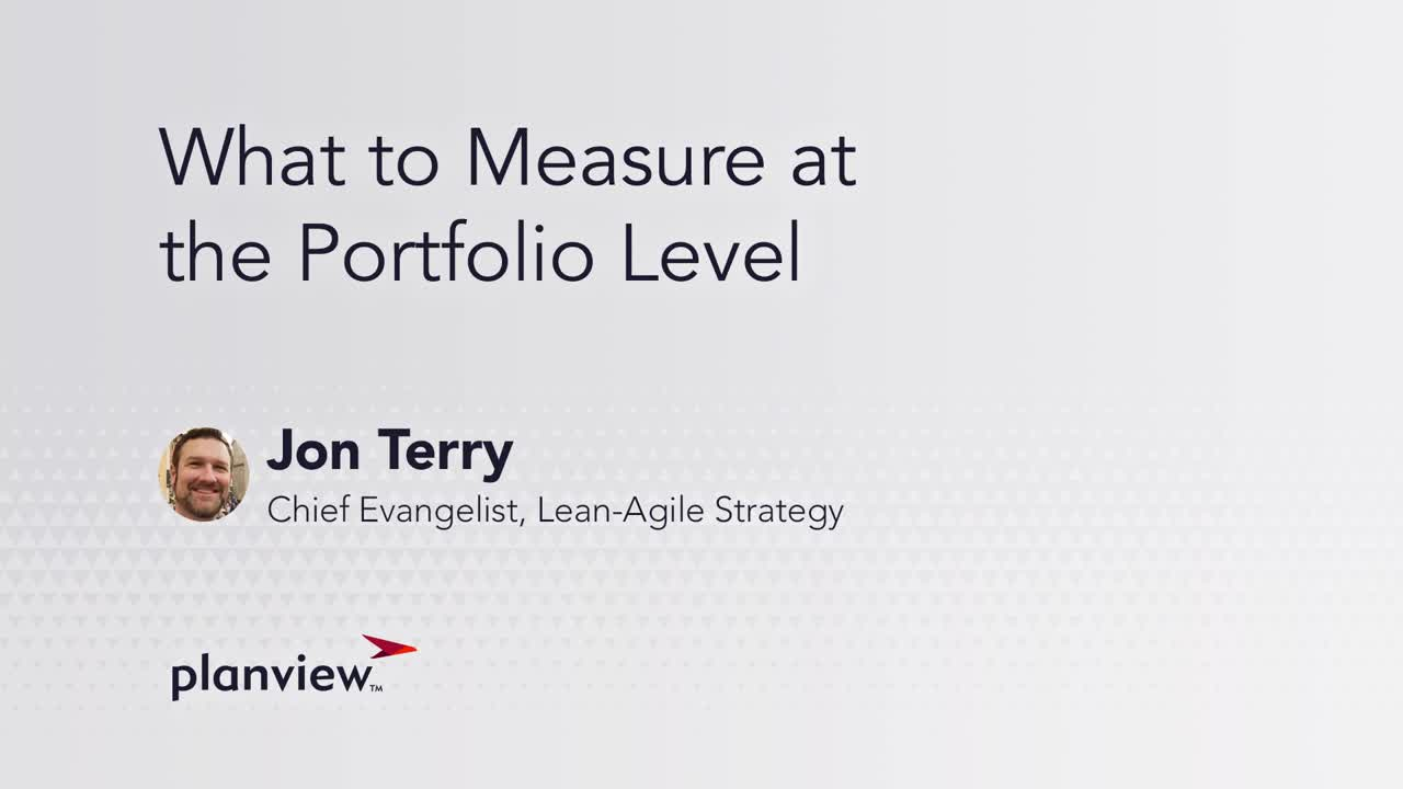 Video: At the portfolio and program level, we are moving from plan vs actual to focusing on outcomes.
