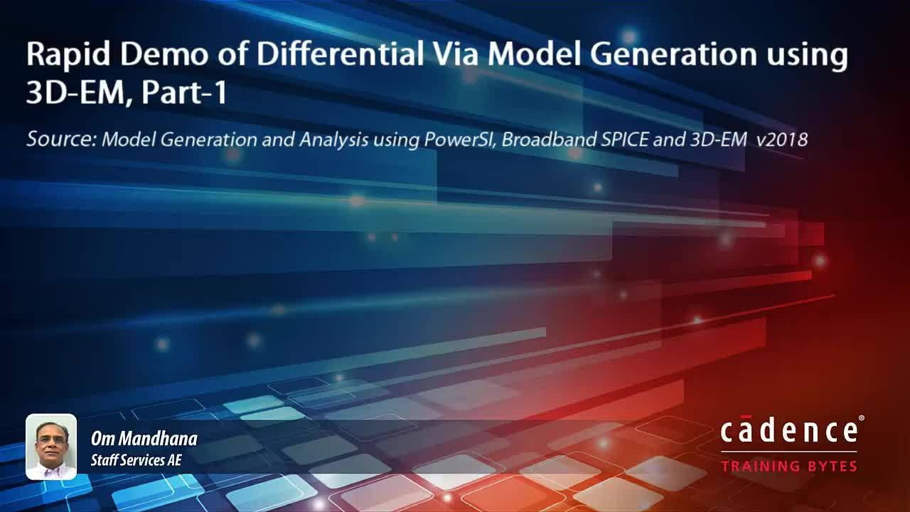 Rapid Demo of Differential Via Model Generation using 3D-EM, Part-1