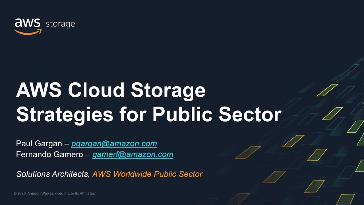 AWS Webinar - Cloud Storage Strategies for Public Sector