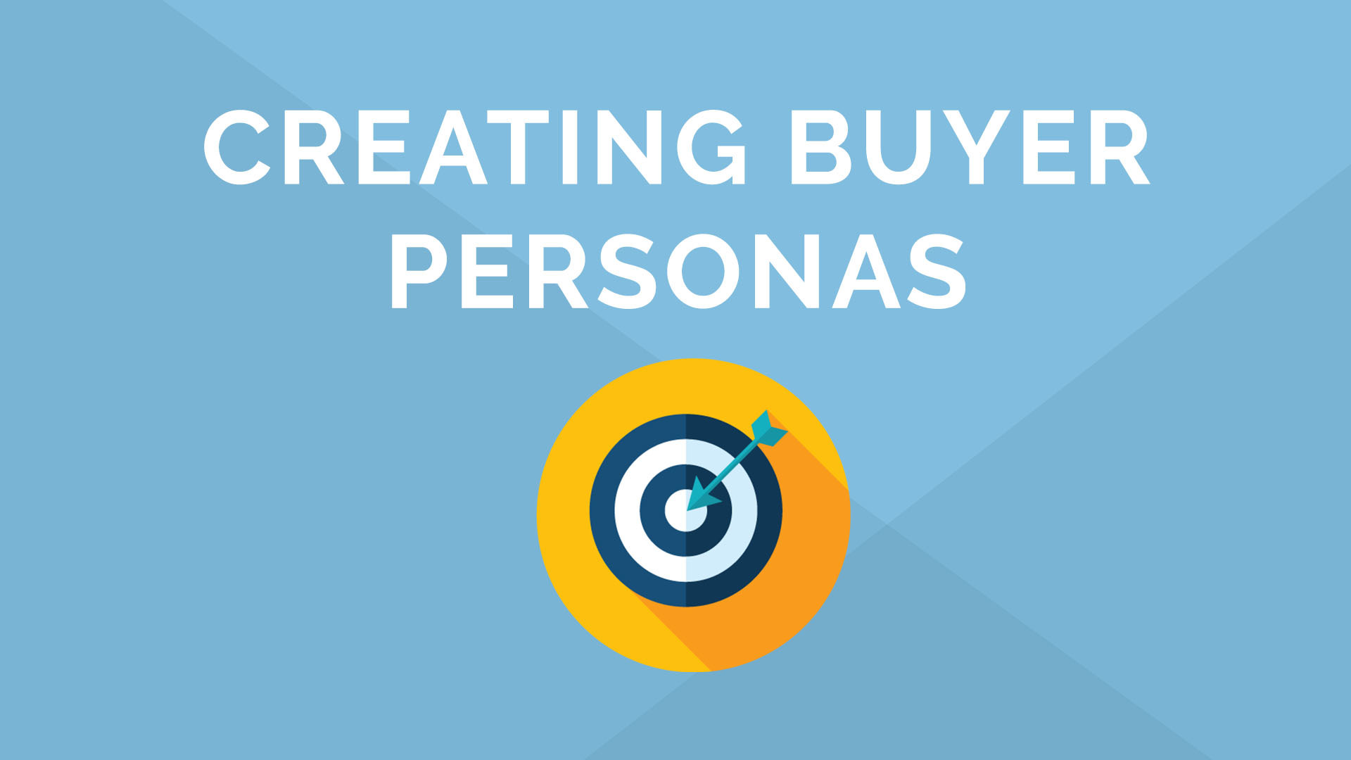 How to Create Your Buyer Personas