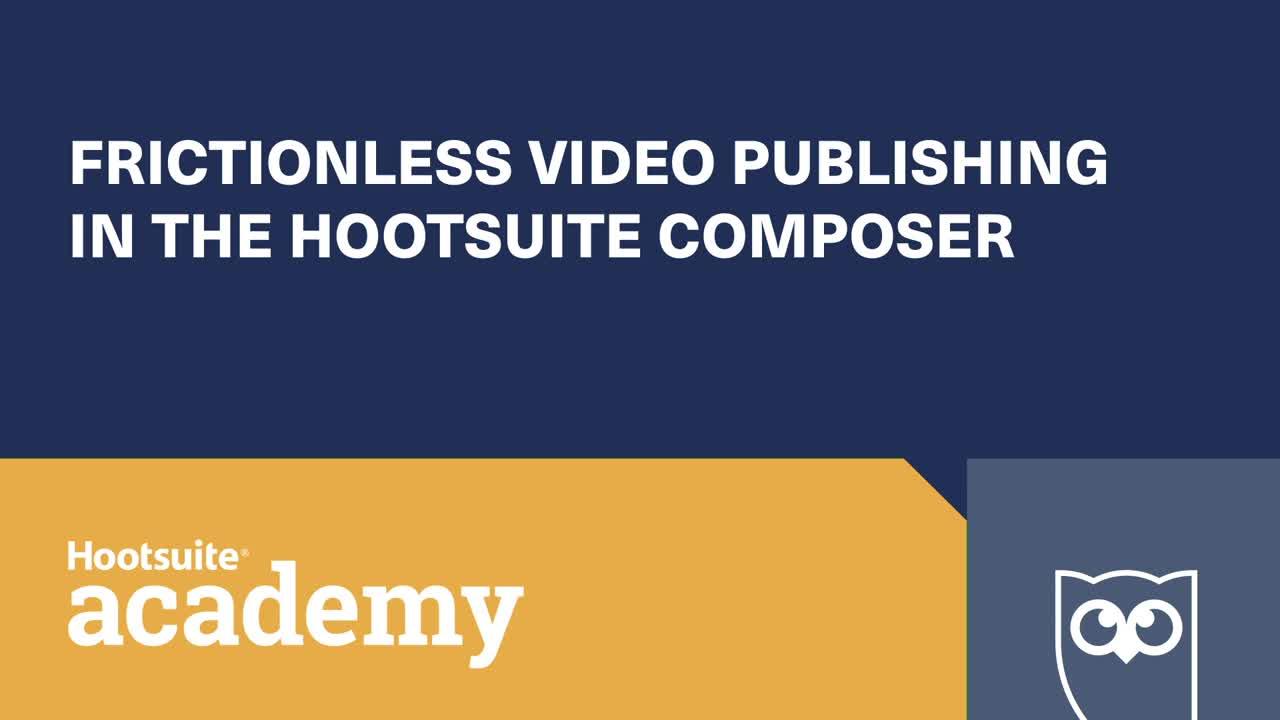 Vídeo Publicação sem atrito no Hootsuite Composer