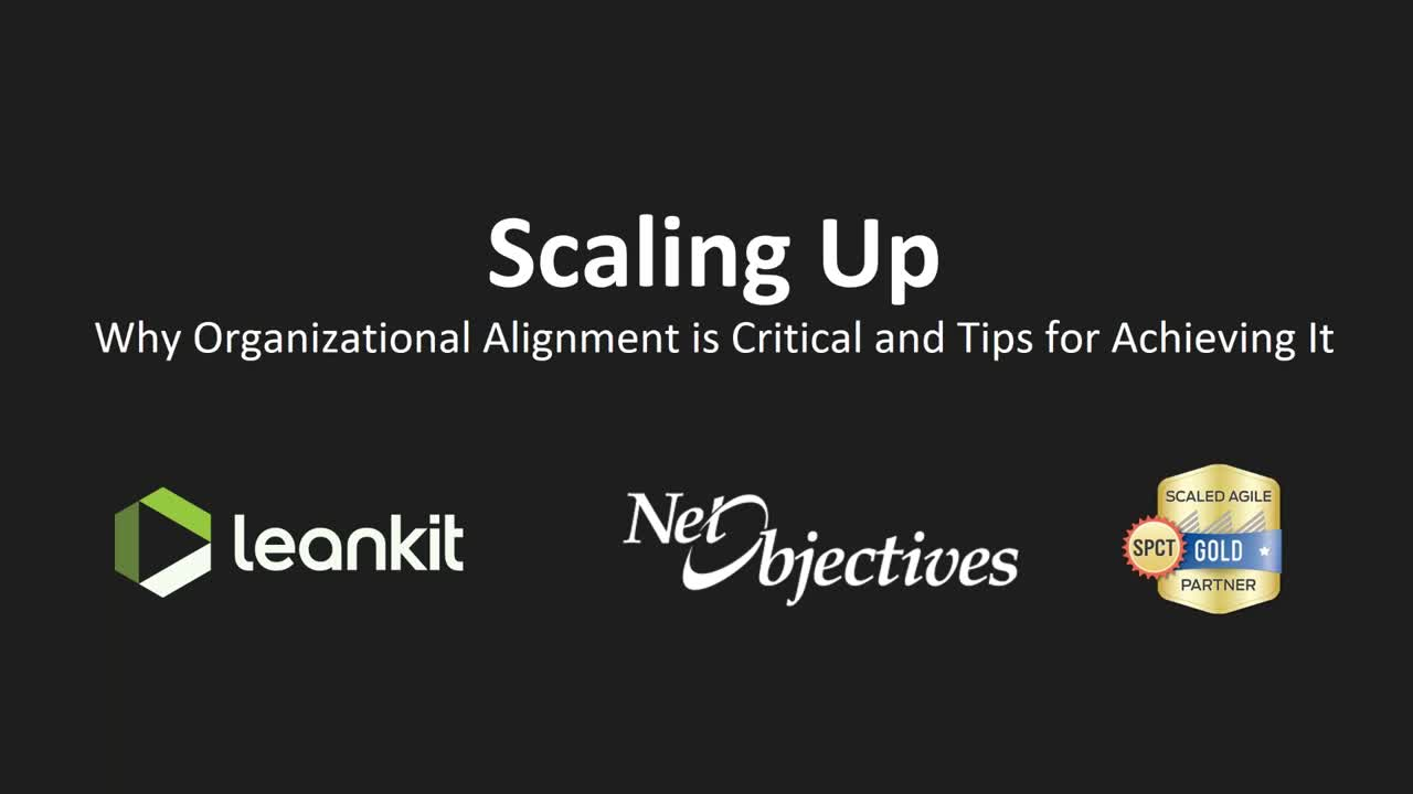 Video: Webinar | Scaling Up: Why Organizational Alignment is Critical and Tips for Achieving It | July 26, 2017
