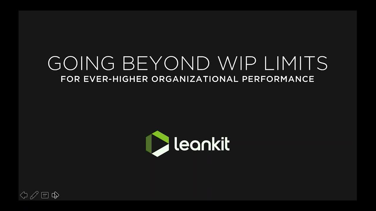 Video: Going Beyond WIP Limits for Ever-Higher Organizational Performance - A Webinar with Mike Hannan