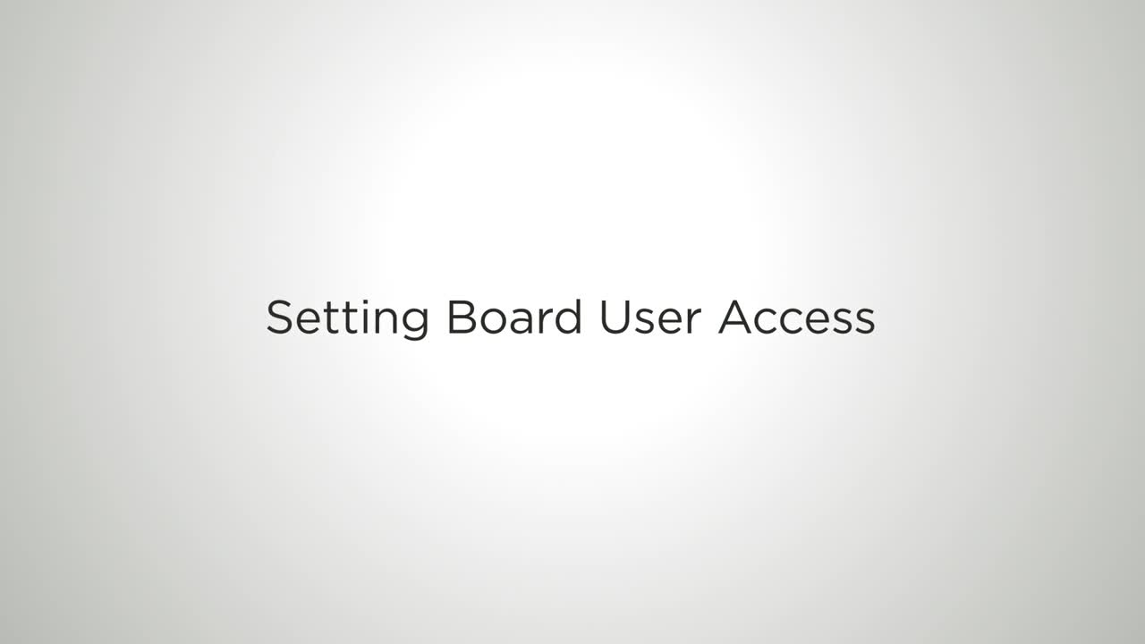 Video: Setting Board User Access