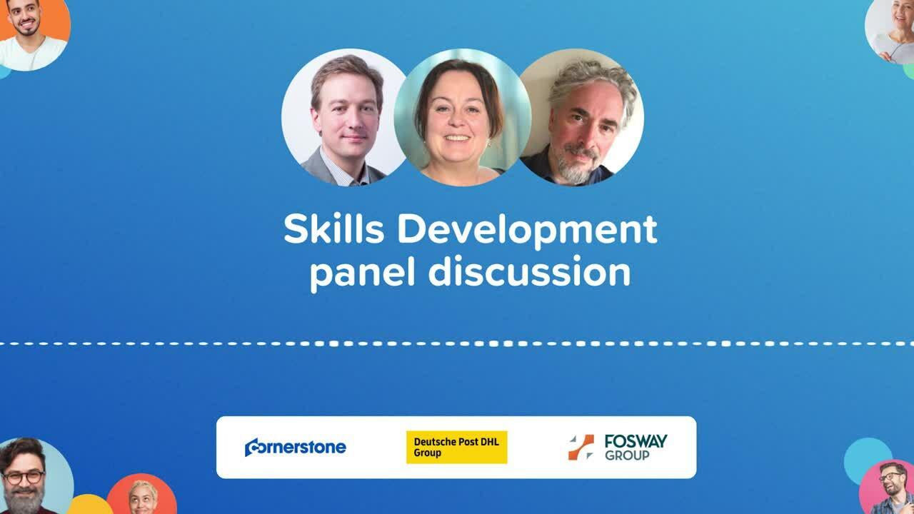 Skills development panel discussion With Fosway, Deutsche Post DHL Group, and Cornerstone