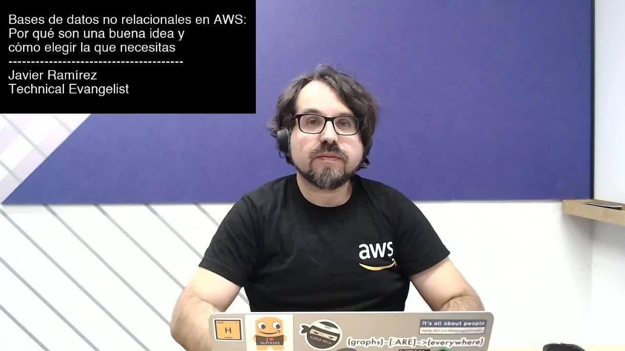 Webinar: Bases de datos no relacionales en AWS: por qué son una buena idea y cómo elegir