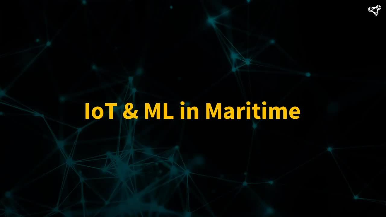 IoT & Machine Learning in Maritime