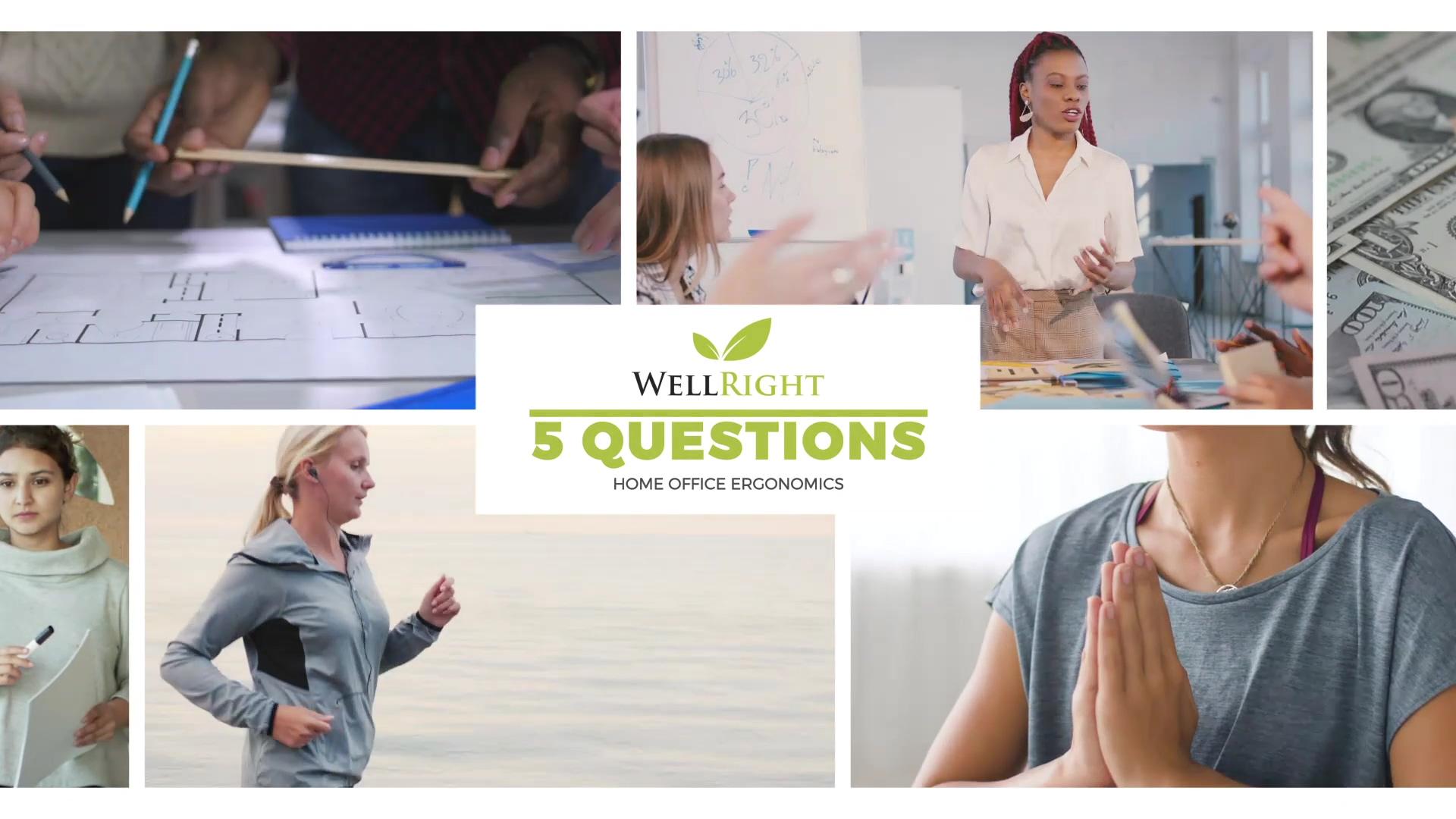 5 Questions - Home Office Ergonomics
