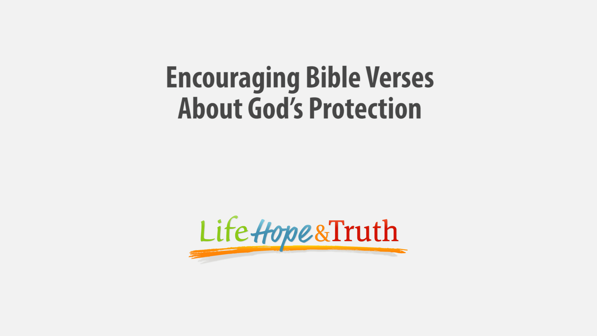 22 Encouraging Bible Verses About God S Protection Life Hope Truth