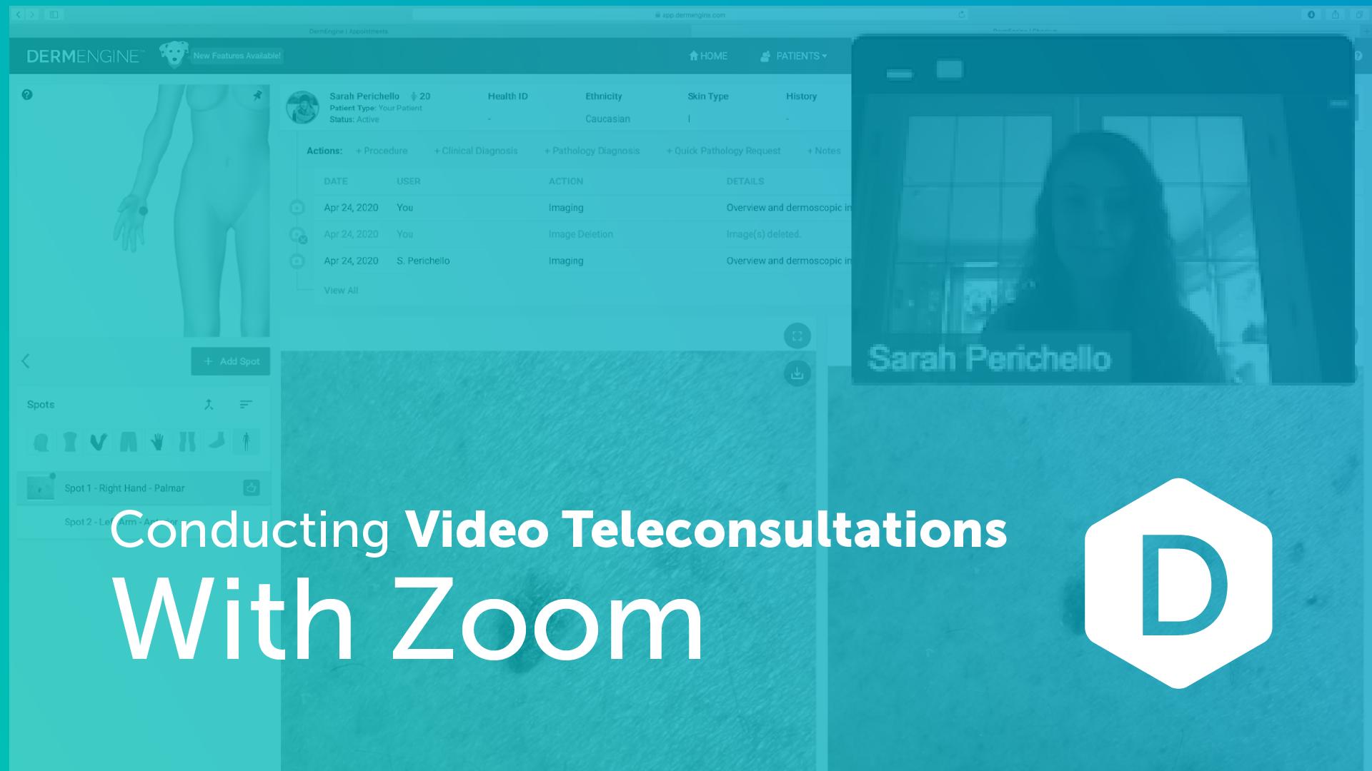 DermEngine Zoom Teledermatology Video Consultation Guide