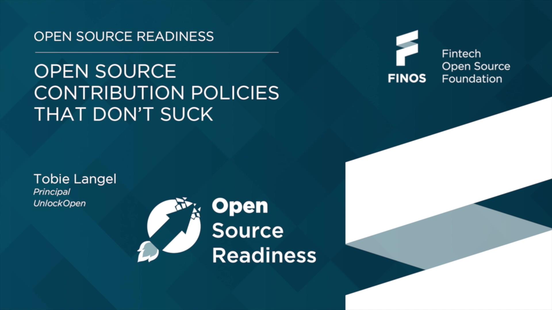 FINOS Open Source Readiness - Tobie Langel March 2020