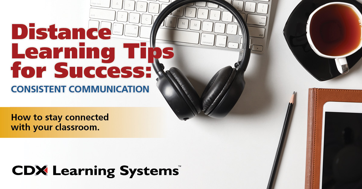 CDX - Distance Learning Consistent Communication