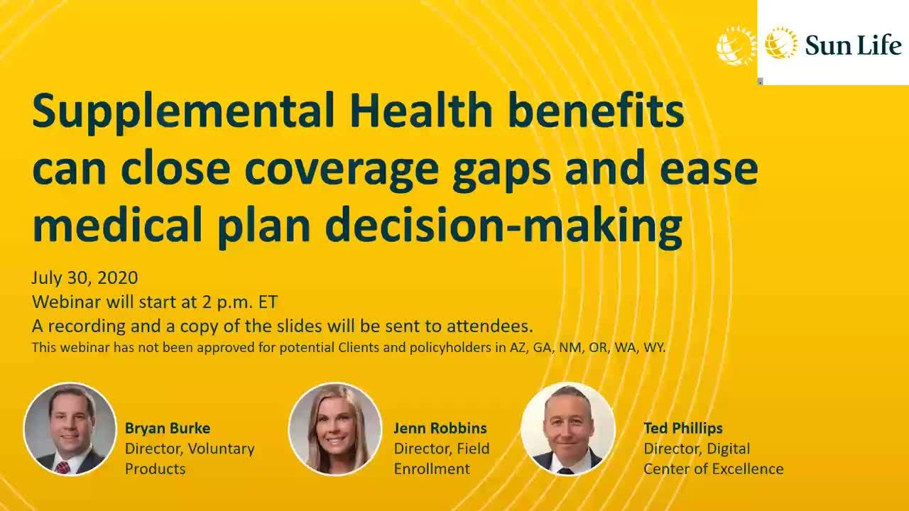 Supplemental Health benefits can close coverage gaps and ease medical plan decision-making webinar