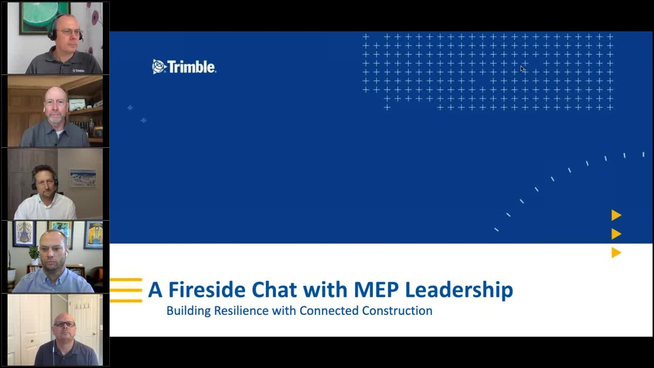 [Webinar Recording] A Fireside Chat with MEP Leadership: Building Resilience with Connected Construction
