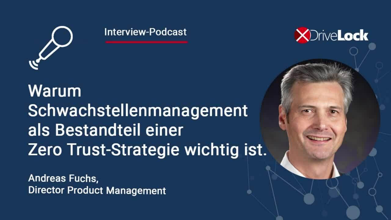 Podcast-Schwachstellenmanagement-DriveLock-Vulnerability-Scanner