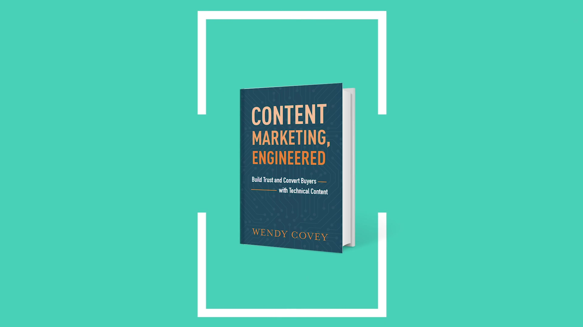 Content Marketing Engineered Overview Wendy Covey