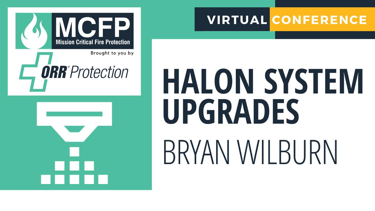 Halon System Upgrades - Bryan Wilburn