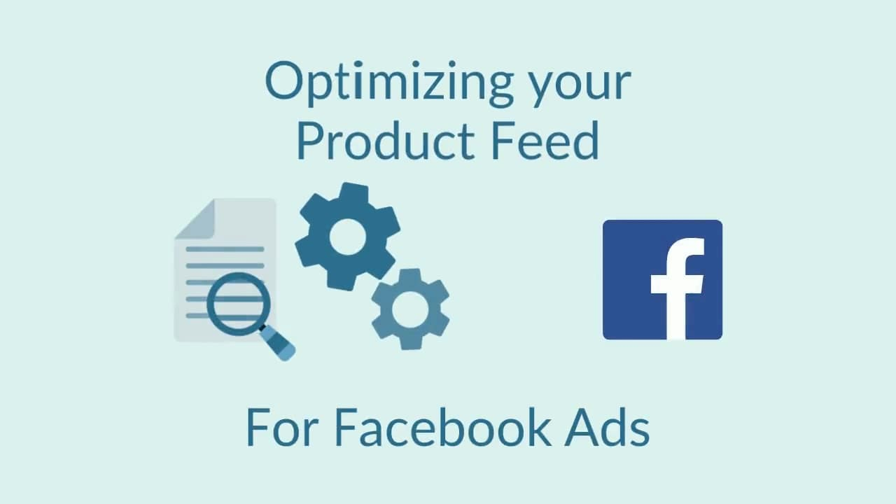 Optimizing your Facebook Product Catalog