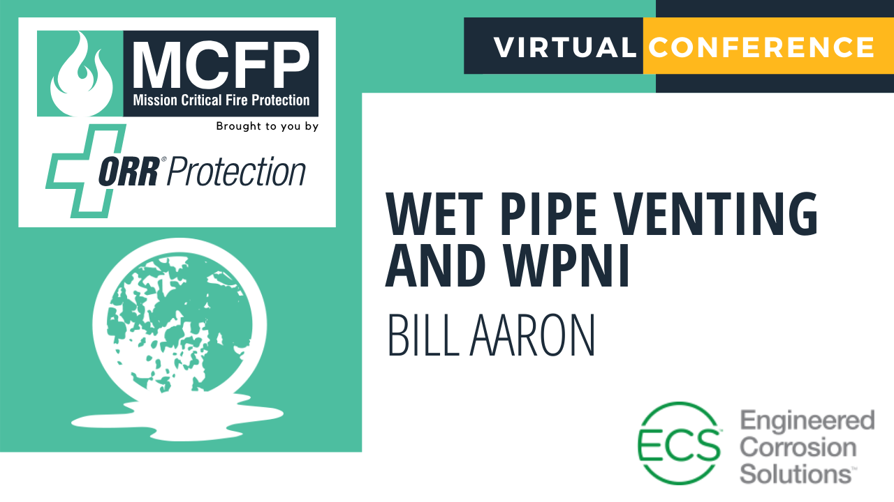 Wet Pipe Venting and WPNI