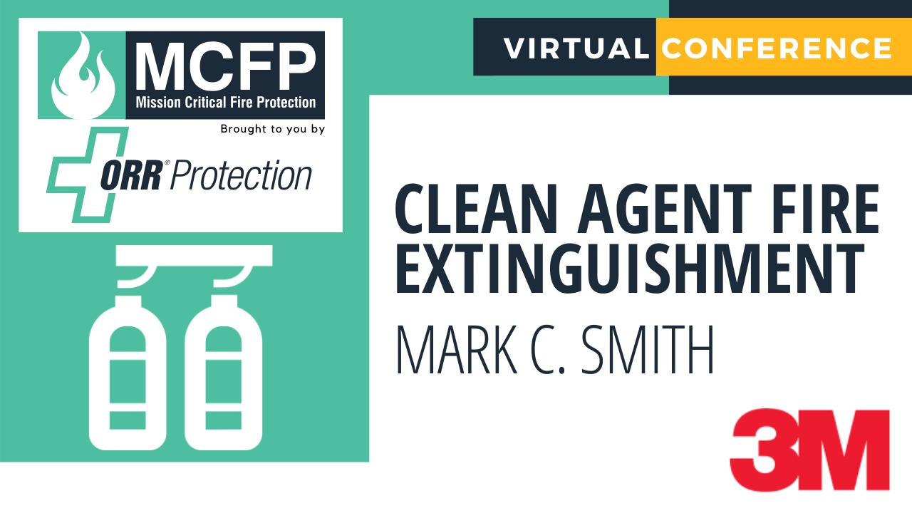 Clean Agent Fire Extinguishment