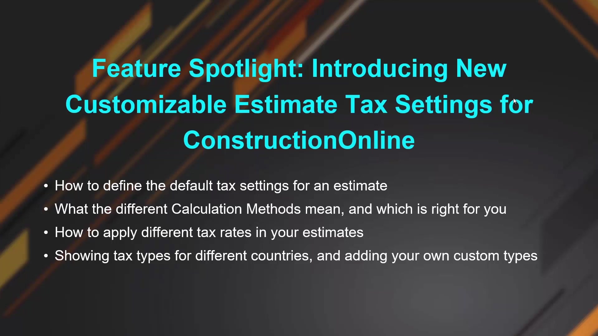 Feature Spotlight - Introducing New Customizable Estimate Tax Settings for ConstructionOnline