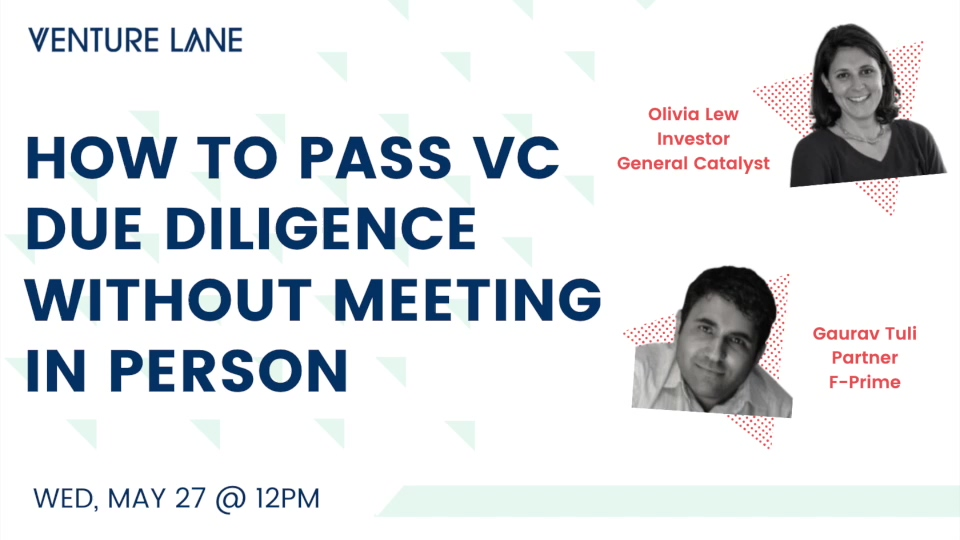 5.27.20 - How To Pass VC Due Diligence Without Meeting In Person