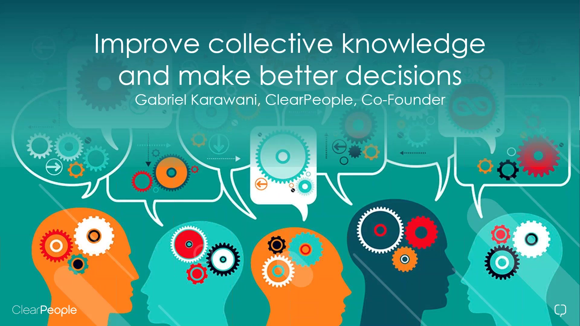 Improve collective knowledge and make better decisions
