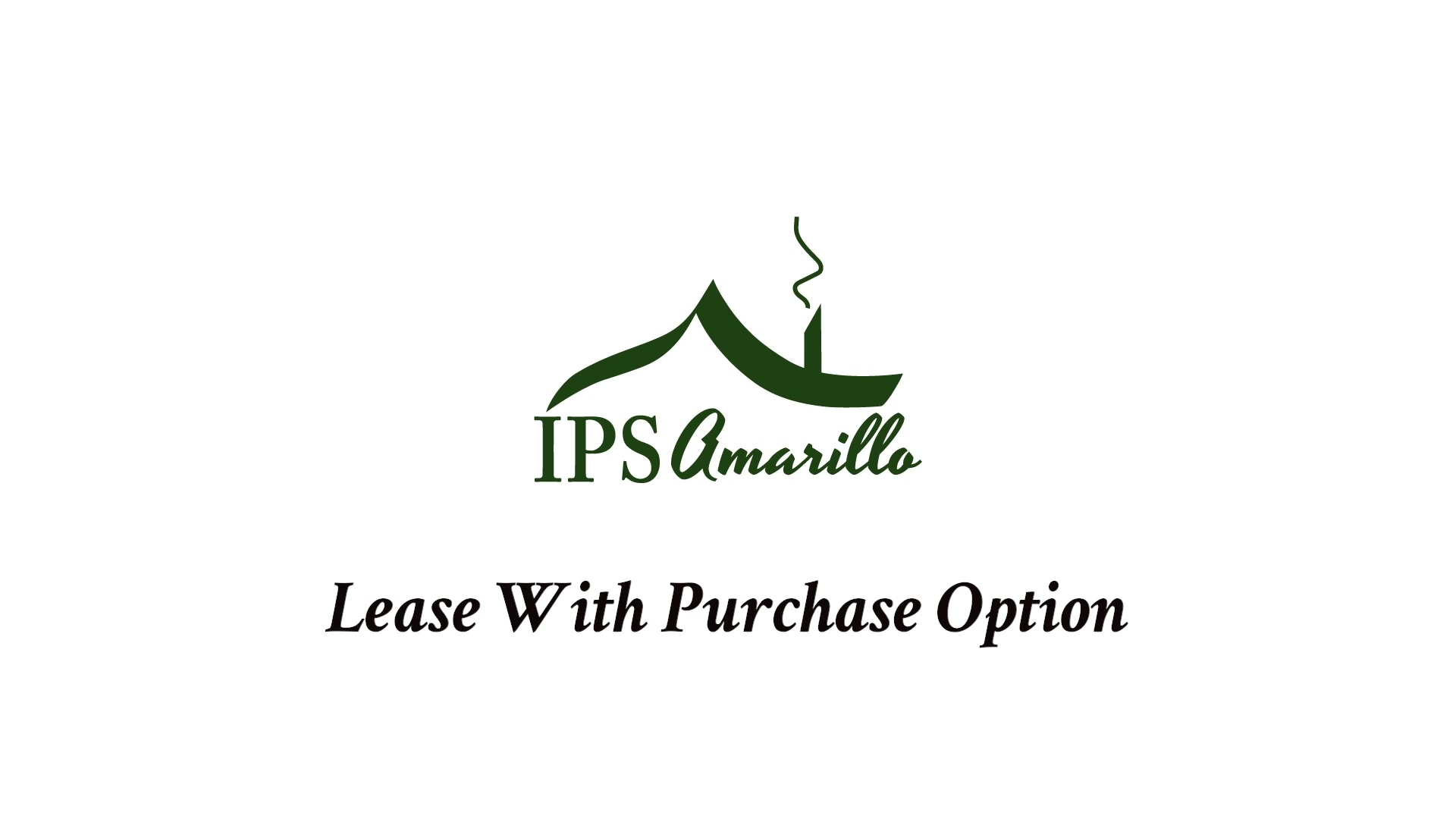 IPS Amarillo - Lease Purchase Option