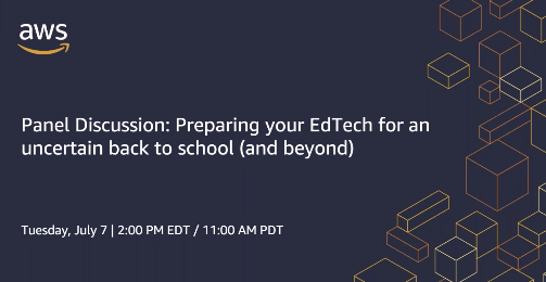 K12 Panel Discussion: Preparing your EdTech for an uncertain back to school (and beyond)