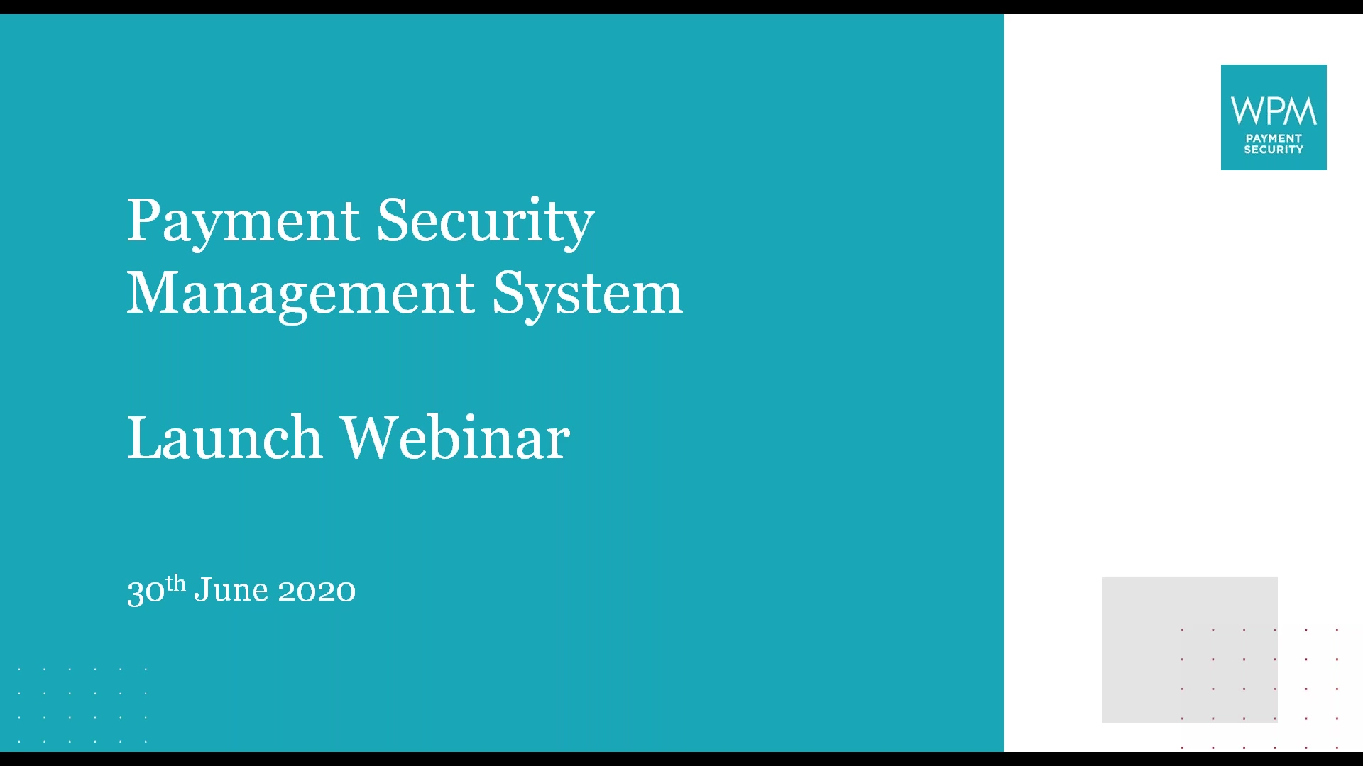 Introduction to the WPM Payment Security Management System (PSMS)