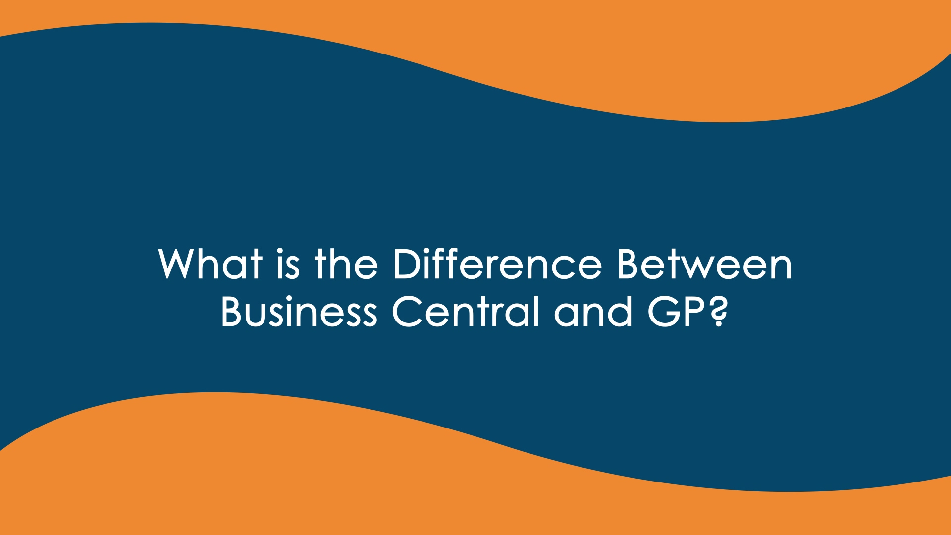 Business Central vs GP - Final